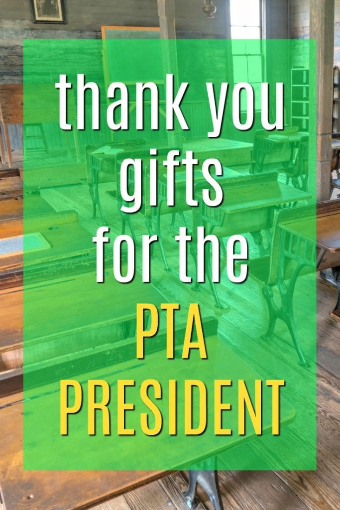 Thank you gifts for the PAC President | Gifts for the head of the PTA | Thank Yous for School Volunteers