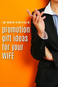 20 Promotion Gift Ideas for Your Wife