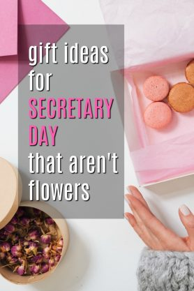Gift Ideas for Secretary Day that Aren't Flowers | Ideas for Administrative Assistant Day | Creative Gifts for Secretaries | Thank you gifts for an executive assistant | Christmas presents for administration professionals | Birthday gifts for a school secretary