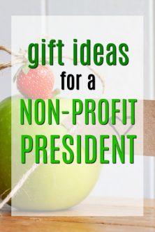 20 Gift Ideas for a Non-Profit President