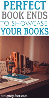 Perfect Book Ends to Showcase Your Books | Storage Solutions | Home Organization hacks | Home decor tips | Tiny Apartment Ideas | How to decorate | Book Lover Gifts | Fun birthday presents | Christmas presents for readers | Introvert gift ideas | Bookworm presents | Anniversary gifts for book lovers | Interior design ideas