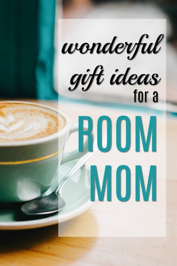 20 Gifts for a Room Mom