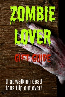 20 Gift Ideas for Zombie Lovers