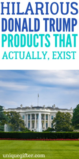 Hilarious Donald Trump Products that Actually Exist | Ridiculous items for 45 | Making fun of donald trump | President of the United States Gags | Funny MAGA things | Jokes | Fun | Funny | Gag Gifts | White Elephant Gift Ideas | POTUS joke