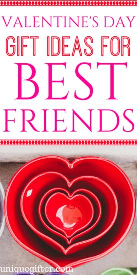 Valetine's Day Gift ideas for Best Friends