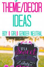 20 Baby Shower Theme/Decor Ideas