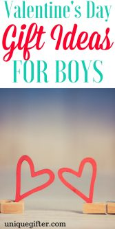 Valentine's Day Gift Ideas for Boys