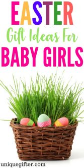 Easter Basket Gift Ideas for baby girls | What to buy in an Easter Egg hunt for an infant girl | Fun kids present ideas | Gift Basket inspiration for a little girl | What to buy a newborn child | Easter Egg hunt ideas | Fun gifts