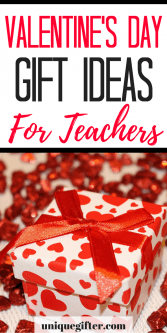 Valentine's Day Gift Ideas for Teachers | | Affordable Valentine's Day Presents | Valentine's Day Gift Ideas for Her | Presents for Him | Gifts for my Daughter's teacher Son's Teacher | Fun and Memorable Gift Ideas | Creative Ways to Celebrate | Budget Tips | Frugal Finds | Gifts from Kids | Classroom Gifts | Budget Friend | Cheap & Cheerful