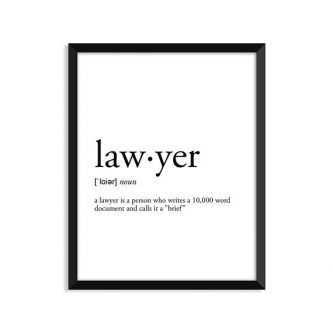 Funny Gift ideas for a lawyer include this print.