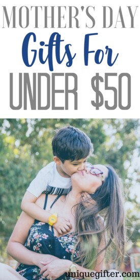 Mother's Day Gifts for Under $50 | Affordable Mother's Day Gifts | What to buy my wife for Mother's Day | What to get my Mom for Mother's Day | Gifts for my Mum | Presents for Mom | Creative gift ideas | Unique Mothers' Day Inspiration