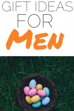 20 Easter Gift Ideas For Men