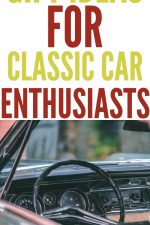 Gift Ideas for Classic Car Enthusiasts