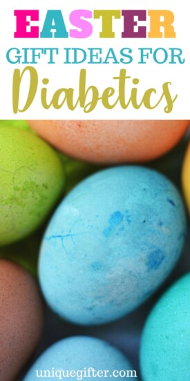Easter Gift Ideas for Diabetics | Sugar-free Easter Gift Ideas | Non-Candy Easter Basket ideas | Fillers for Easter Baskets | Non-Chocolate Easter Ideas | Creative Easter Presents for those with diabetes | What to gift a diabetic