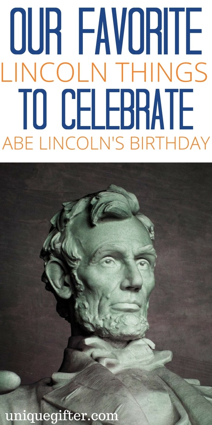 Gifts to Celebrate Abraham Lincoln's Birthday | Abe Lincoln Memorabilia | Abraham Lincoln Presents | Things with Abe Lincoln on them | Fun Gifts | President Gifts | Americana | History Gifts