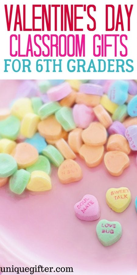 Valentine's Day Classroom Gifts for 6th Grade Students