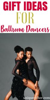 Ballroom Dancer Gift Ideas | What to buy a ballroom dancer | Fun ballroom dancer gifts | Presents for a ballroom dancer | Gifts to buy for a dancer | Special presents for a ballroom dancer | #ballroomdancer #gifts #dancergifts