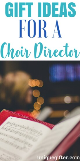 Lovely Gift Ideas for a Choir Director | What to buy a singer | Creative thank you gifts for a choir leader | Band leader presents | End of season chorale gifts