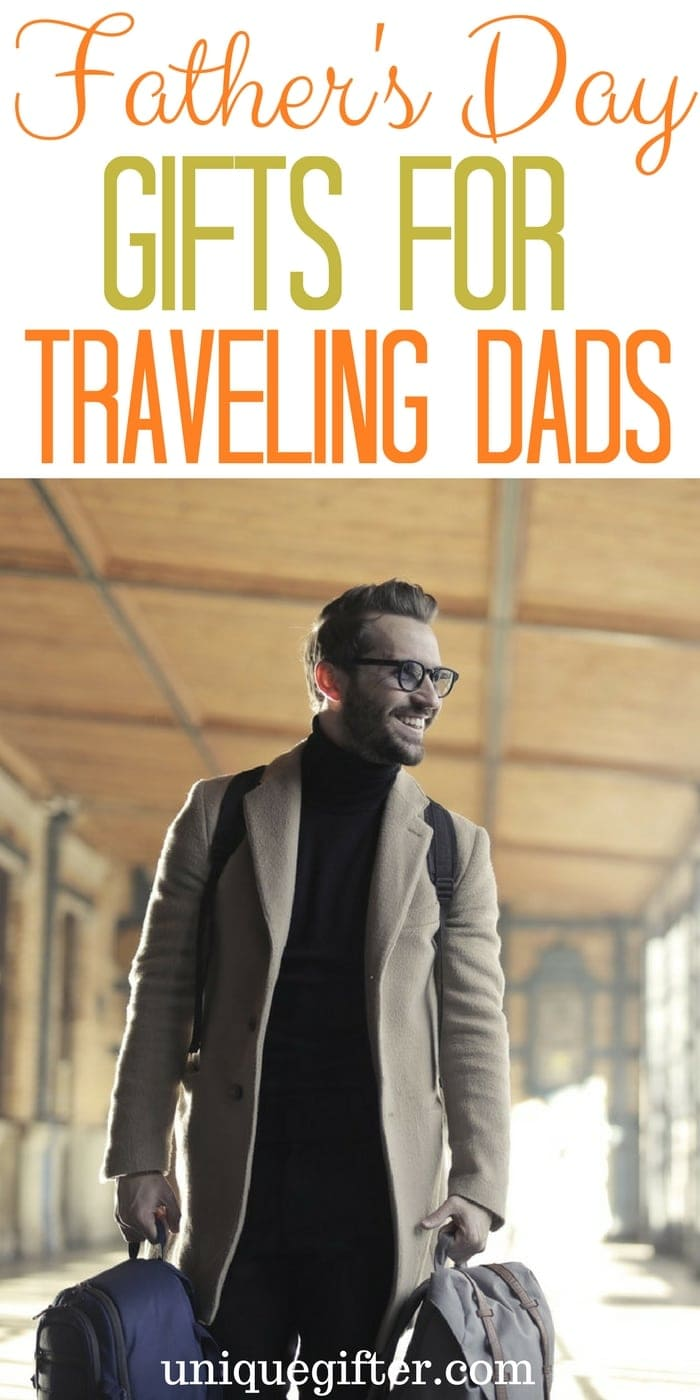 Father's Day Gifts for Traveling Dads | Fun Gifts for Fathers | What to buy my Dad for Father's Day | Nice father's day presents for my husband | What to buy my partner for Father's Day | Daddy gift ideas | Travel friendly gifts