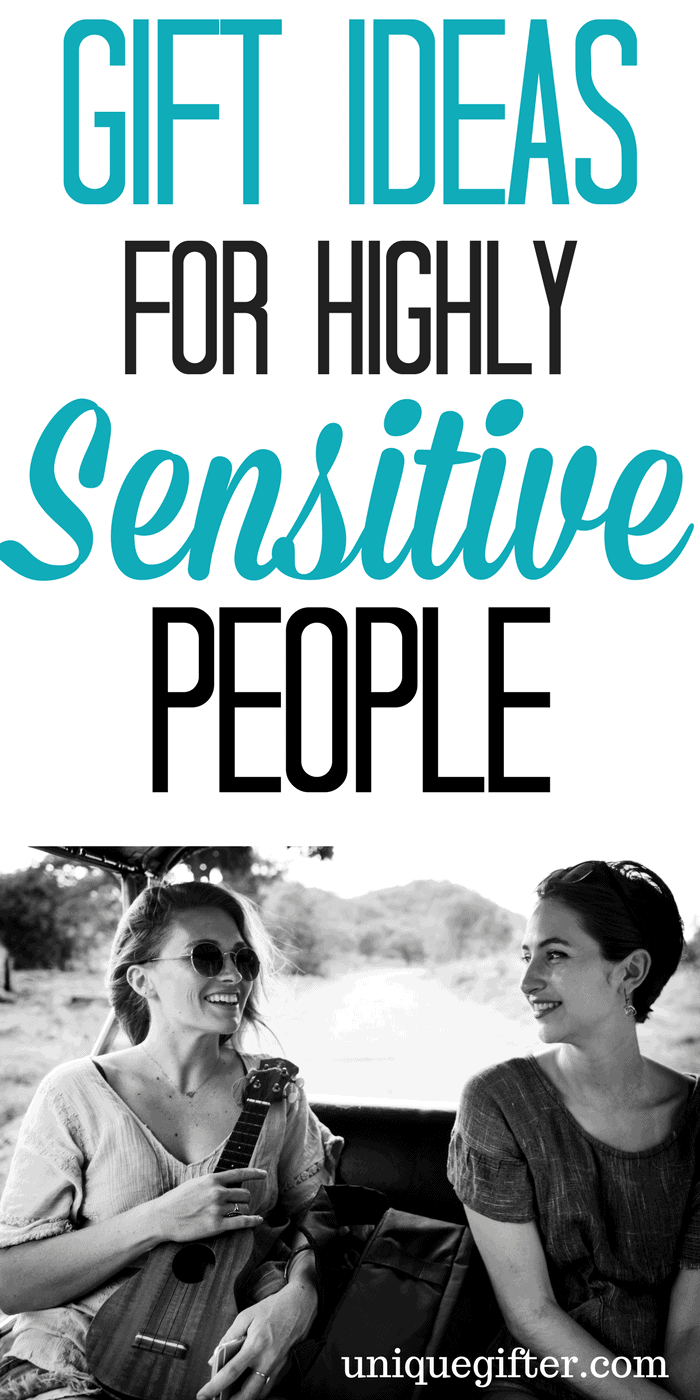 Gift Ideas for Highly Sensitive People | Gifts for emotional people | Self-care gift ideas | Emotional Intuit birthday presents | Christmas gifts for adults with sensory disorders | unique gifts for people who love silence | #selfcare