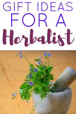 20 Gift Ideas for an Herbalist