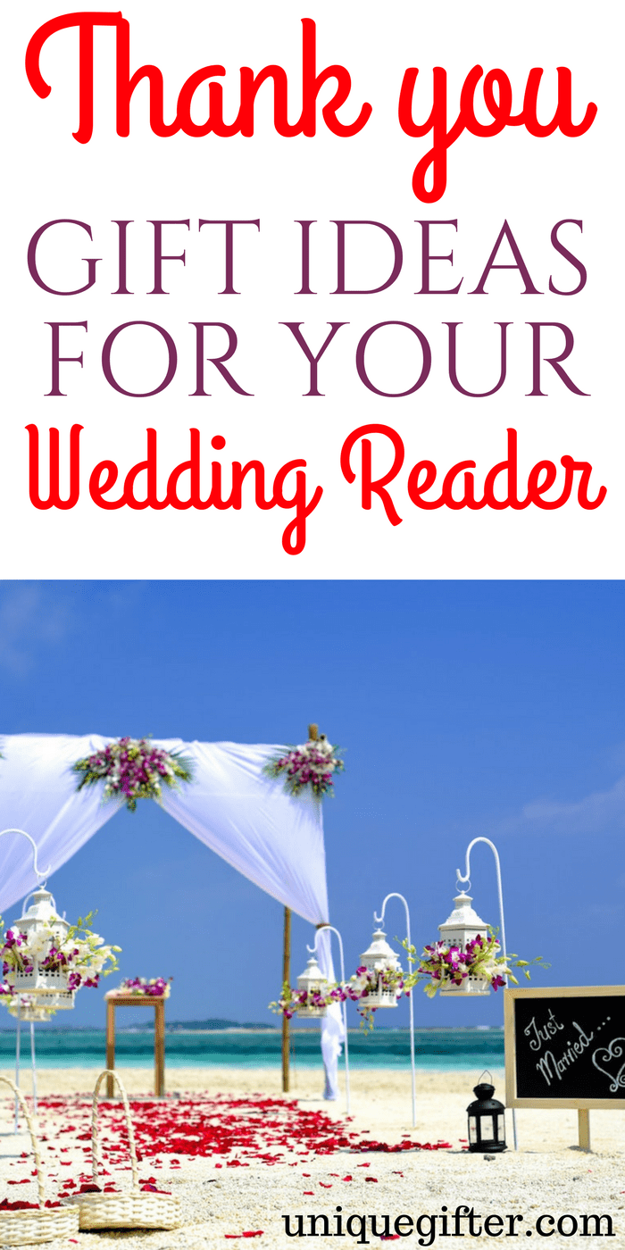 Thank You Gift Ideas for Your Wedding Reader | Wedding Party Thank You Gifts | Presents for the reader in my wedding | What to buy wedding attendants | Ideas for the people in my wedding party