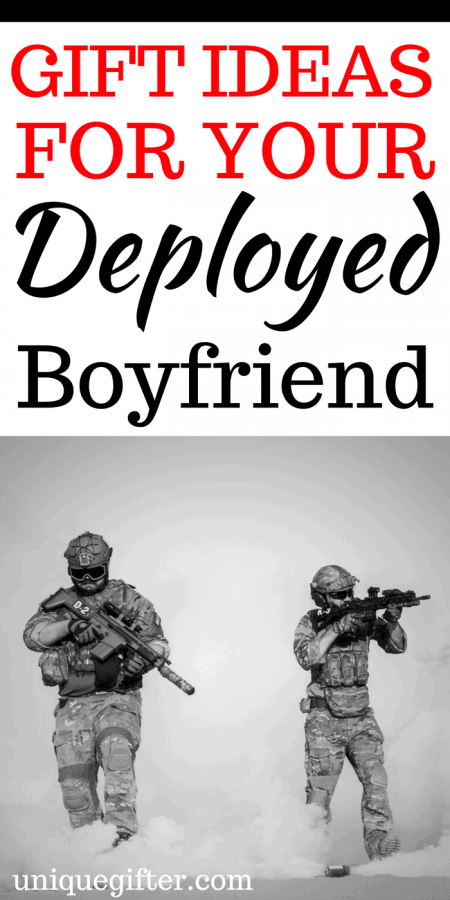 20 Gift Ideas for a Deployed Boyfriend