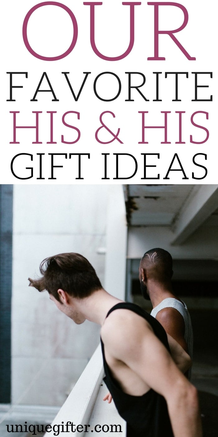 Our Favorite His & His Gift Ideas | Gifts for Gay Men | Creative gifts for my boyfriend | Cute couples' gifts | What to buy my boyfriend for our anniversary | What to get my boyfriend for Christmas | Gifts for Males | Birthday presents for my partner