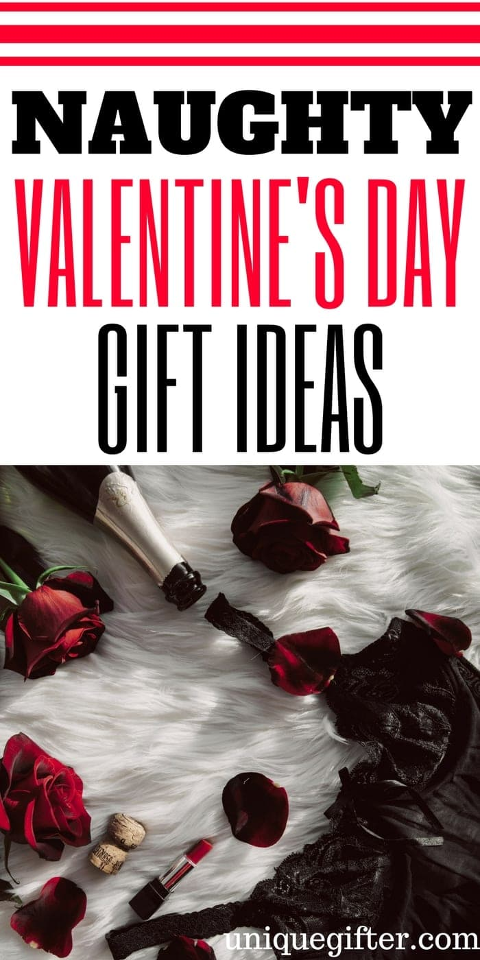 Naughty Valentine's Day Gift Ideas | Valentine's Day Gifts for Adults | What to get my wife for Valentine's Day | What to buy my husband for Valentine's Day | #sexy #valentines | Sexy Valentine's Day Inspiration | Naughty or Nice | Boyfriend and Girlfriend Presents