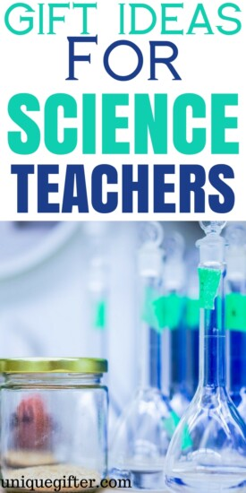 Gift Ideas for Science Teachers   STEM Christmas Gifts   End of Year Gifts for my Child's Teacher   End of School Year Gifts   Fun ideas for room moms   What to buy my kid's teacher   Birthday gifts for teachers   Creative teacher presents