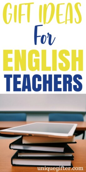Gift Ideas for English Teachers | English Lit gift ideas | Thank you gifts for a teacher | High school teacher gift ideas | Back to school gifts | Christmas presents for my English Literature teacher | Writing birthday presents for teachers | End of Year School Gifts | Bookworm gift ideas | Gifts for a book lover