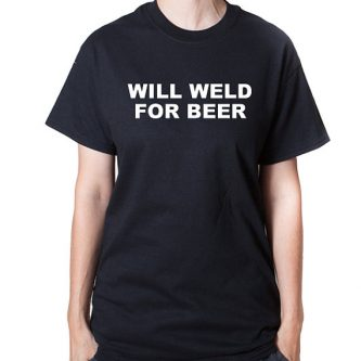 Welder funny t-shirt gift ideas for welders