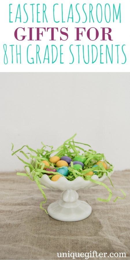 Easter Classroom Gifts for 8th Grade Students