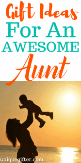 20 Gift Ideas Your Awesome Aunt Will Love