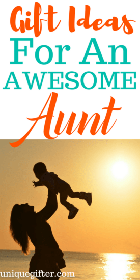Gift Ideas for an Awesome Aunt | What to buy my sister in law for her birthday | Thank you gifts for auntie | What to buy my aunt for Christmas | Fun Birthday presents for an Aunt | Unique Gift Ideas for a new Aunt | Gifts for aunts from kids