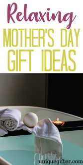 Relaxing Mother's Day Gifts
