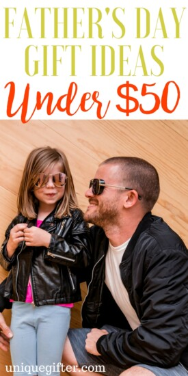Father's Day Gifts Under $50 | Creative Father's Day Gifts for My Dad | What to buy my dad for father's day | Gifts for men | Historic gift ideas | Unique presents for my daddy | What to get my husband for father's day | Gifts for Dads | Presents for Men | Presents for my child's father | Step-Dad gifts | Affordable Father's Day gifts