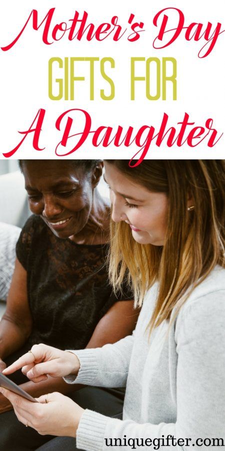 20 Mother's Day Gifts for a Daughter