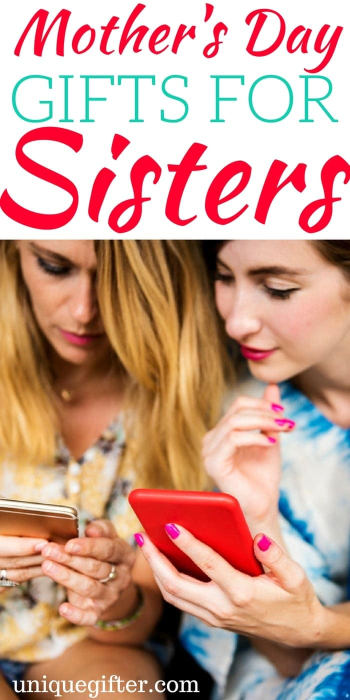 Mother's Day Gifts for Sisters   Mother Day Gift Ideas to get my sister   What to buy my sister as a gift   Fun presents for my sister   Younger sister mother's day gifts   Older sister Mother's Day presents   My sister is a new mom!