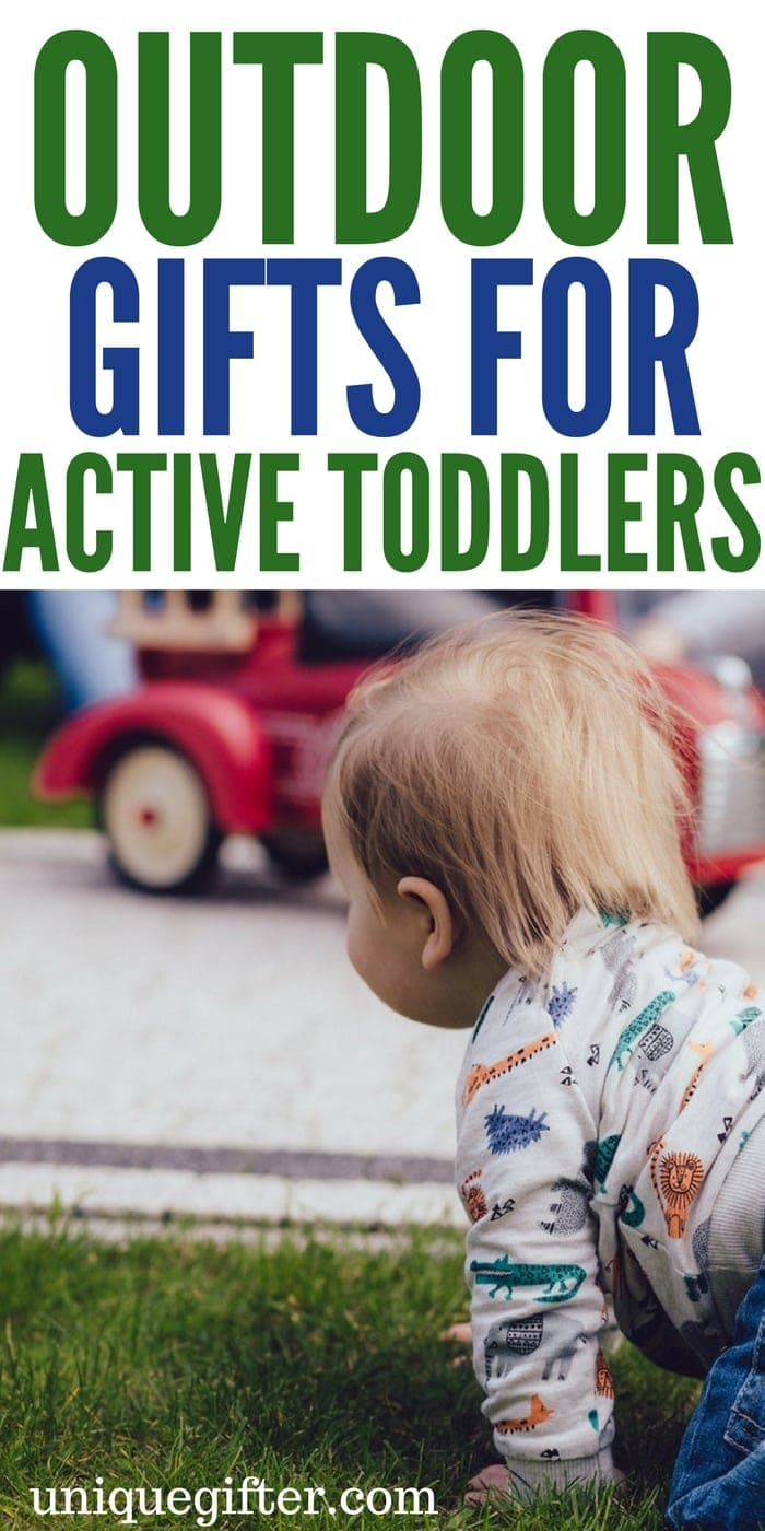 Outdoor gifts for active toddlers | Summer gifts for small kids | Toddler birthday presents | What to buy a 2 year old | Fun family gift ideas for small children | Creative gifts to get active kids going #gifts #toddler
