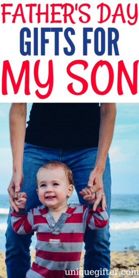 Father's Day Gifts for a My Son   What to get my son for father's day   Creative gift ideas for father's day   gifts for my son's first Father's Day   Appropriate gifts for our children on Father's Day   #fathersday