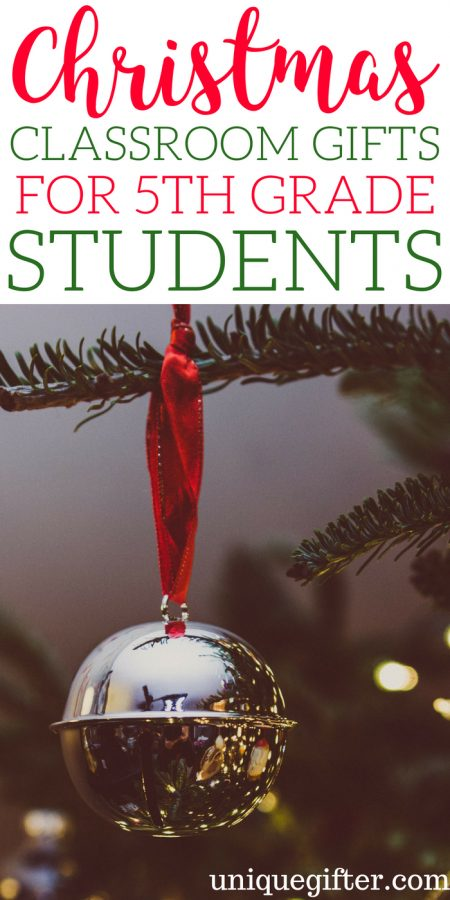 20 Christmas Classroom Gifts for 5th Grade Students