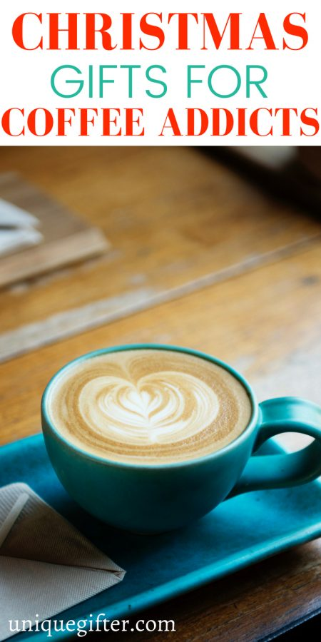 Christmas Gifts for Coffee Addicts