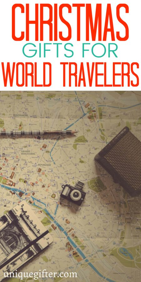 Christmas Gifts For A World Traveler
