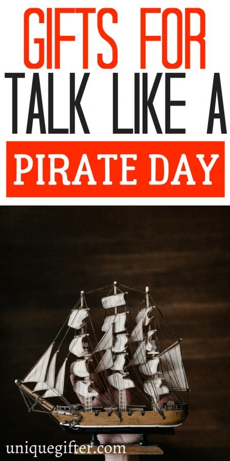 Gifts for Talk Like a Pirate Day