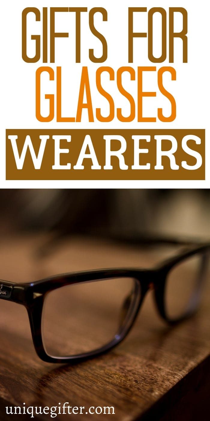 Gift Ideas for Glasses Wearers | Thank you gifts for a Glasses Wearers | What to buy a person who wears glasses for Christmas | Glasses Wearers gift ideas from my boss | What to get my Glasses Wearers employees for birthday presents | Creative gifts for a Glasses Wearers | Glasses Wearers gift ideas | #gifts #glasses #glasseswearer