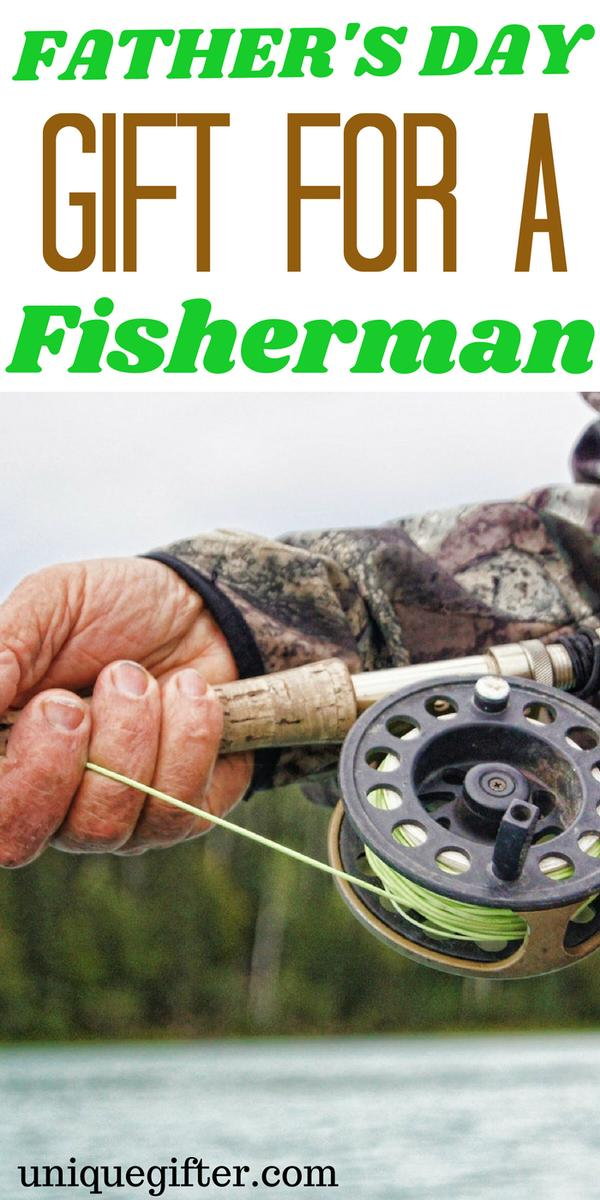 Father's Day Gifts for a Fisherman | What to buy my Dad who loves to Fish | Creative fishing gifts for my husband | Unique birthday and Christmas presents for someone who likes to fish | Gift Ideas for Dad | Presents for Father's Day this year | #fishing #FathersDay #gifts
