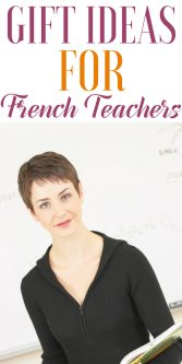 Gift Ideas for French Teachers