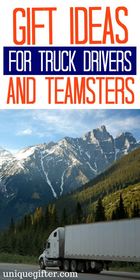 20 Gift Ideas for Truck Drivers/Teamsters