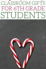 Christmas Classroom Gifts for 6th Grade Students